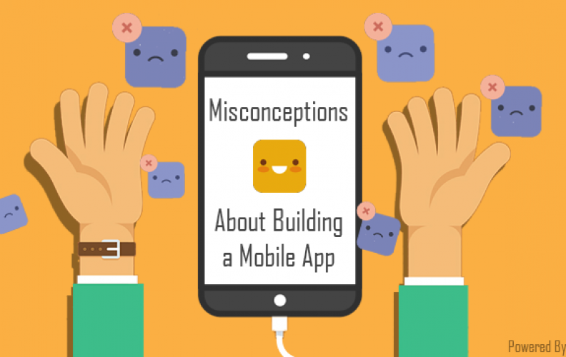 Misconceptions about mobile app development
